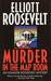 Murder in the Map Room (Eleanor Roosevelt, #17) by Elliott Roosevelt