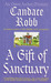 A Gift Of Sanctuary (Owen Archer, #6) by Candace Robb