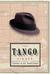 The Tango Singer A Novel by Tomás Eloy Martínez