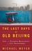The Last Days of Old Beijing Life in the Vanishing Backstreets of a City Transformed by Michael Meyer