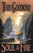 Soul of the Fire (Sword of Truth, #5) by Terry Goodkind