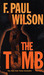 The Tomb (Adversary Cycle, #2) (Repairman Jack, #1) by F. Paul Wilson