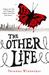 The Other Life (The Other Life, #1) by Susanne Winnacker