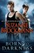 Born To Darkness (Fighting Destiny, #1) by Suzanne Brockmann