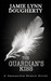 The Guardian's Kiss (Samantha Brand, #1) by Jamie Dougherty