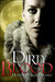 Dirty Blood (Dirty Blood, #1) by Heather Hildenbrand