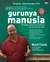 Gurunya Manusia by Munif Chatib