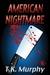 American Nightmare by T.K. Murphy