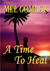 A Time To Heal by Mel Comley