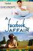 A Facebook Affair by Tara Chevrestt