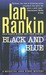Black and Blue (Inspector Rebus, #8) by Ian Rankin