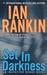 Set in Darkness (Inspector Rebus, #11) by Ian Rankin