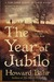 The Year of Jubilo A Novel of the Civil War by Howard Bahr