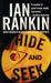 Hide and Seek (Inspector Rebus, #2) by Ian Rankin