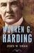 Warren G. Harding (The American Presidents, #29) by John Wesley Dean III