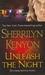 Unleash the Night (Dark-Hunter, #8; Were-Hunter, #3) by Sherrilyn Kenyon