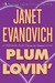 Plum Lovin' (Stephanie Plum, #12.5) by Janet Evanovich
