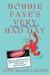 Bobbie Faye's Very (very, very, very) Bad Day (Bobbie Faye, #1)
