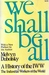 We Shall be All by Melvyn Dubofsky