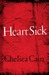 Heartsick (Gretchen Lowell, #1) by Chelsea Cain