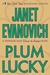 Plum Lucky (Stephanie Plum, #13.5) by Janet Evanovich