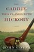 The Caddie Who Played with Hickory by John Coyne
