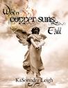 When Copper Suns Fall (Copper Suns, #1)
