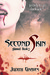 Second Skin (Skinned, #2) by Judith Graves
