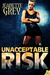 Unacceptable Risk by Jeanette Grey