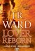 Lover Reborn (Black Dagger Brotherhood, #10) by J.R. Ward