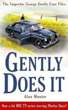 Gently Does It (Inspector George Gently 1)