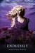 Endlessly (Paranormalcy, #3) by Kiersten White