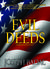 Evil Deeds (Bob Danforth, #1) by Joseph Badal