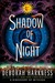 Shadow of Night (All Souls Trilogy, #2) by Deborah Harkness