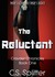 The Reluctant (Crayder Chronicles #1) by C.S. Splitter