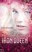 The Iron Queen (Iron Fey, #3) by Julie Kagawa