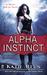 Alpha Instinct (Moon Shifter, #1) by Katie Reus