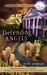 Defending Angels (Beaufort & Company Mystery #1) by Mary Stanton