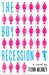 The Boy Recession by Flynn Meaney
