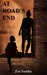 At Road's End (Pre-Aztec series, #1) by Zoe Saadia