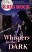Whispers in the Dark by Kris Bock