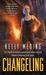 Changeling (MetaWars, #2) by Kelly Meding