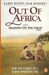Out of Africa - and - Shadows on the Grass by Karen Blixen