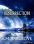 Resurrection, a YA Paranormal Romance (Book 2 of The Guardians of Vesturon) by A.M. Hargrove