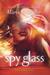 Spy Glass (Glass, #3) by Maria V. Snyder