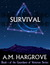 Survival, YA Paranormal Romance (Book 1 of The Guardians of Vesturon) by A.M. Hargrove