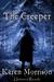 The Creeper by Karen Morrison