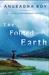 The Folded Earth A Novel by Anuradha Roy
