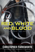 Red, White, and Blood (Nathaniel Cade, #3) by Christopher Farnsworth