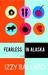 Fearless in Alaska by Izzy Ballard